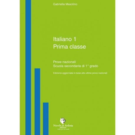 Italiano 1 prima classe - Prove nazionali Scuola Secondaria 1°