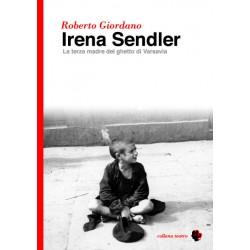 IRENA SENDLER. La terza madre del ghetto di Varsavia